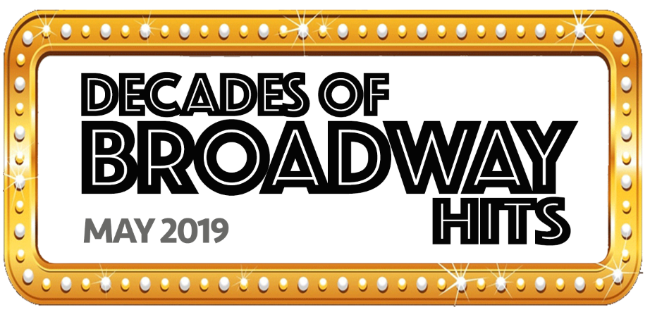 Decades of Broadway Hits 2019